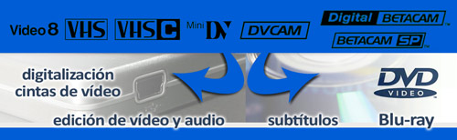 Digitalización de video Betacam, video8, miniDV y VHS a DVD y archivo de video mp4, avi ó mov, edición de vídeo, subtítulos, Blu-ray